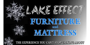 Lake Effect Furniture & Mattress | The Experience You Can't Stop Talking About
